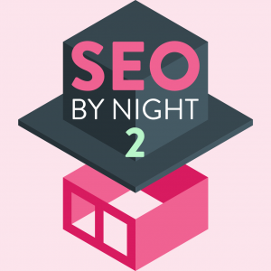SEO By Night 2018