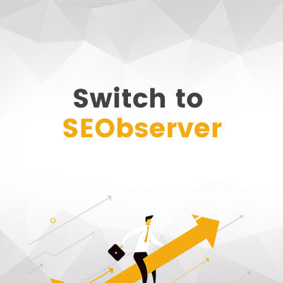 Switch to SEObserver
